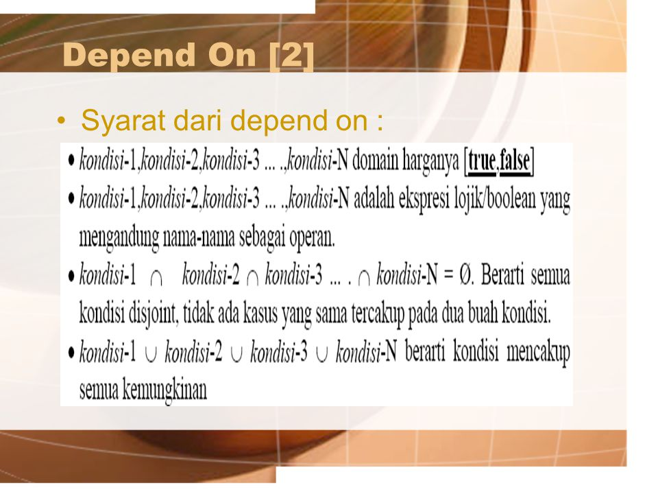 Depend On [2] Syarat dari depend on :